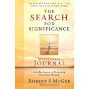 The Search for Significance Devotional Journal by Robert McGee