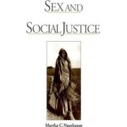 Sex and Social Justice by Martha C. Nussbaum