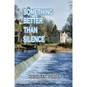 Something Better Than Silence