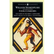 Four Comedies: The Taming of the Shrew; A Midsummer Night's Dream; As You Like it; Twelfth Night by William Shakespeare
