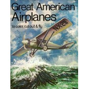Great American Airplanes by Bellerophon Books