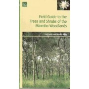 Field Guide to the Trees and Shrubs of the Miombo Woodlands by Dr. Paul Smith