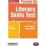 Passing the Literacy Skills Test by Jim Johnson