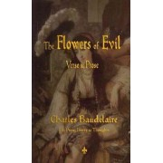 The Flowers of Evil by Charles P Baudelaire