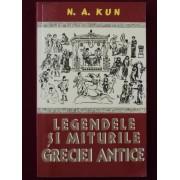 N.A. Kun - Legendele si miturile Greciei Antice