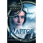 Raptor (Dragon Blood, Book 6) by Lindsay Buroker