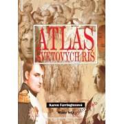 Atlas svetových ríš(Karen Farringtonová; Oliver Frey)