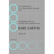 Handbook on the Physics and Chemistry of Rare Earths: Volume 38 by Professor Karl A. Gschneidner