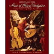 Anthology for Music in Western Civilization, Volume II by Timothy J Roden