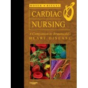 Cardiac Nursing by Debra K. Moser