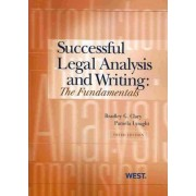 Successful Legal Analysis and Writing by Bradley G. Clary