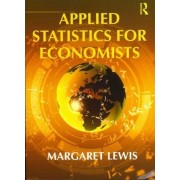 Applied Statistics for Economists by Margaret Lewis