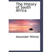 The History of South Africa by Alexander Wilmot