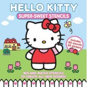 Hello Kitty Super-Sweet Stencils by Abrams Books