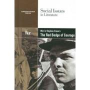 War in Stephen Crane's the Red Badge of Courage by David M Haugen