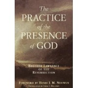 Practice of the Presence of God by Frere Laurent