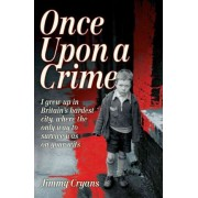 Once Upon a Crime by Jimmy Cryans