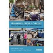 Urban Access for the 21st Century by Elliott D. Sclar