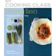 Steaming Basics by Orathay Guillamont