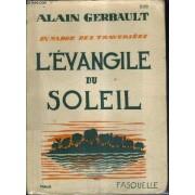 En Marge Des Traversees - L'evangile Du Soleil.