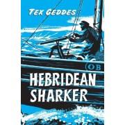 Hebridean Sharker by Tex Geddes