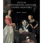 Dutch Seventeenth-century Genre Painting by Wayne E. Franits