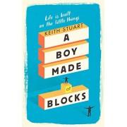 A Boy Made of Blocks(Keith Stuart)