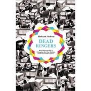 Dead Ringers by Shehzad Nadeem
