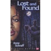 Lost and Found by Anne E. Schraff