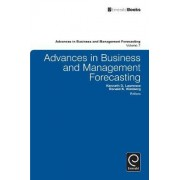 Advances in Business and Management Forecasting by Kenneth D. Lawrence