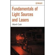 Fundamentals of Lights and Lasers by Mark Csele