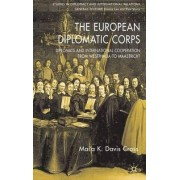 European Diplomatic Corps by Mai'a K. Davis Cross