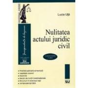 Nulitatea actului juridic civil - Lucia Uta
