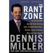 Rant Zone by Dennis Miller