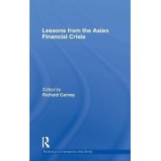 Lessons from the Asian Financial Crisis by Richard Carney