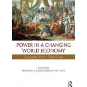 Power in a Changing World Economy by Mr. Benjamin J. Cohen
