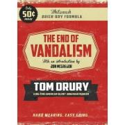 The End of Vandalism by Tom Drury