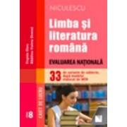 Limba si literatura romana. Evaluarea Nationala - clasa a VIII-a. 33 de variante de subiecte, dupa modelul elaborat de MEN. Caiet de lucru