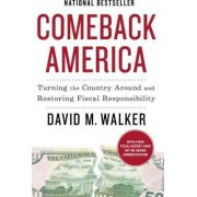 Comeback America by Regius Professor of Law David M Walker