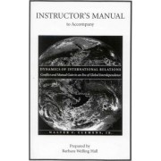 Instructors Manual to Accompany Dynamics of International Relations by James Clemens