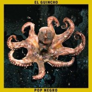 El Guincho - Pop Negro (0634904604721) (1 CD)