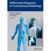 Differential Diagnosis in Conventional Radiology by Francis A. Burgener