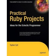 Practical Ruby Projects by Christopher Cyll