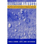 Dangerous Harvest by Michael K. Steinberg