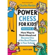 Power Chess for Kids, Volume 2 by Charles Hertan