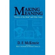 Making Meaning by Donald Francis McKenzie