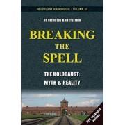 Breaking the Spell by Nicholas Kollerstrom