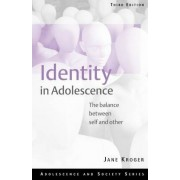 Identity in Adolescence by Jane Kroger