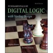 Fundamentals of Digital Logic with Verilog Design by Stephen A. Brown