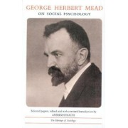 Social Psychology by George Herbert Mead